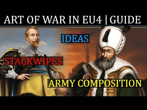 EU4 Advanced Warfare Guide. ART OF WAR | Stackwipes | Ideas | Army Composition Mp3