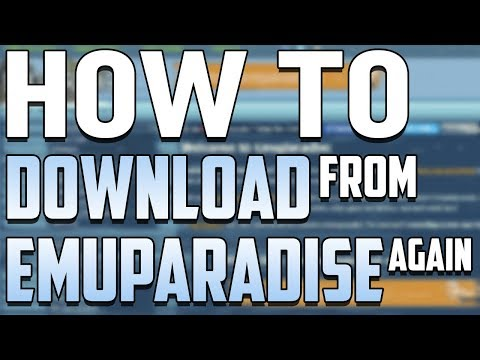How to Download from Emuparadise Again in 2018 / emuparadise