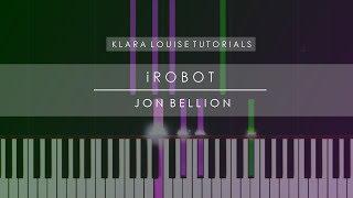 iROBOT   Jon Bellion Piano Tutorial