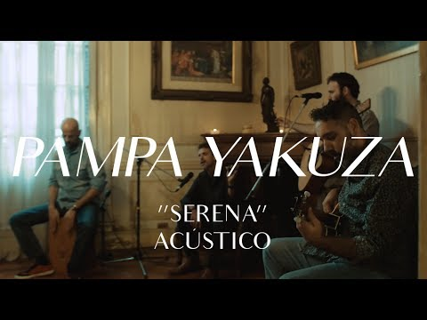 Pampa Yakuza video Serena - CMTV Acústico 2017