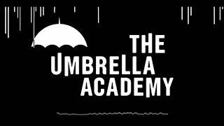 The Umbrella Academy   I Think We're Alone Now (Soundtrack)