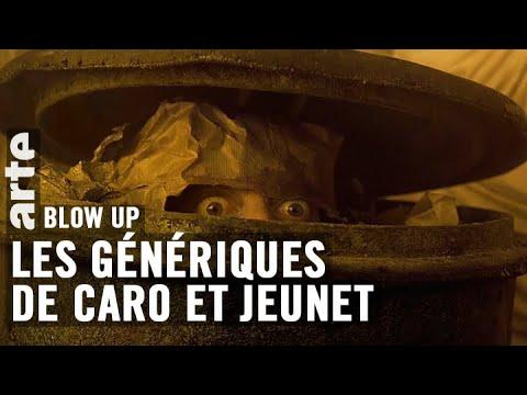 Les Génériques de Caro et Jeunet - Blow Up - ARTE