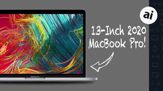 2020 13-Inch MacBook Pro: Everything New!