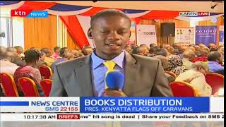 President Uhuru Kenyatta to flag off caravans taking new curriculum books to schools