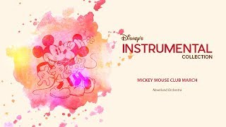 Disney Instrumental ǀ Neverland Orchestra - Mickey Mouse Club March