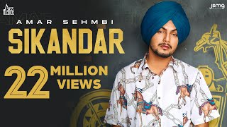Sikandar (Full Video) Amar Sehmbi | Gill Raunta | Laddi Gill | New Punjabi Songs 2021 | Jass Records - PUNJABI
