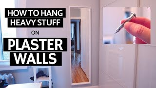 How to hang heavy stuff on plaster walls | Molly bolts