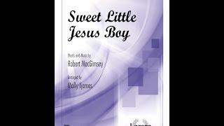 Sweet Little Jesus Boy (SATB) - arr. Molly Ijames