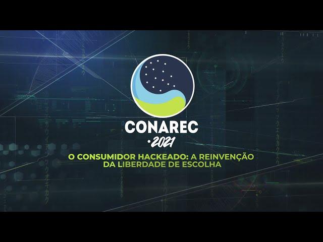 CONAREC 2021: DECIFRE O CONSUMIDOR RACKEADO