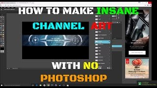 HOW TO MAKE INSANE CHANNEL BANNER/ART WITHOUT PHOTOSHOP! - Video Youtube