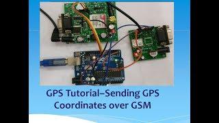 GPS Tutorial–Sending GPS Coordinates over GSM