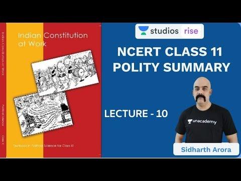 L10: Chapter 5 Part 2 | Class 11 NCERT Polity Summary | UPSC CSE/IAS 2020 | Sidharth Arora