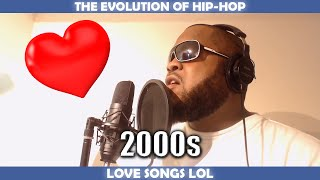 THE EVOLUTION OF HIP HOP LOVE SONGS
