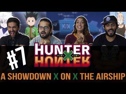 Hunter x Hunter - Episode 7 A x Showdown x on x The Airship  - Reaction!