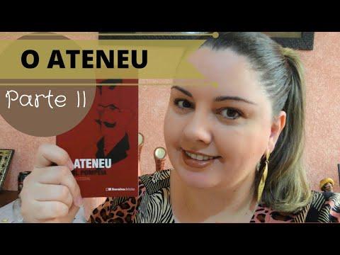 O Ateneu - Raul Pompeia [Unicamp 2021] (Parte II)