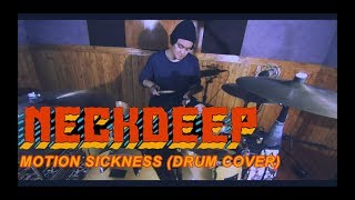 Neck Deep - Motion Sickness (Drum Cover)