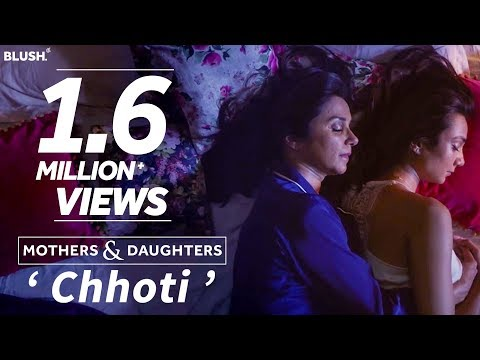 Mothers & Daughters 'Chhoti' ft. Lillete and Ira Dubey | Mother's Day Premiere #AllTheMoms