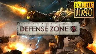 Defense Zone 3 Game Review 1080P Official Artem Kotov Strategy 2016