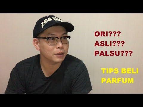 TIPS BELI PARFUM ASLI / ORIGINAL