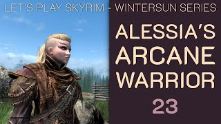 Skyrim Wintersun: Alessia's Arcane Warrior - 23: Amren's Family Sword, Fort Amol