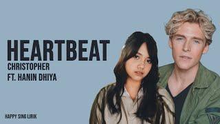 Heartbeat   Christopher X Hanin Dhiya (Lirik)