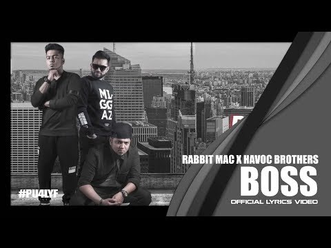 BOSS Song Lyrics - Rabbit Mac feat. Havoc Brothers