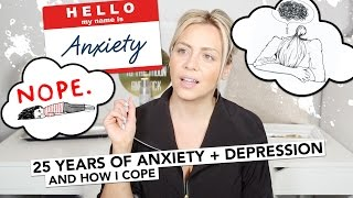 Girl Talk - 25 Years of Anxiety & Depression And How I Cope