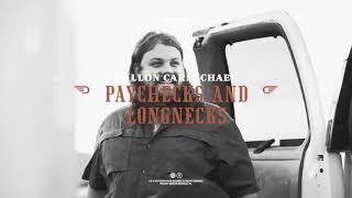 Dillon Carmichael Paychecks And Longnecks