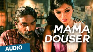 Mama Douser Full Song - Soodhu Kavvum - Vijay Sethupathy, Sanchita Shetty