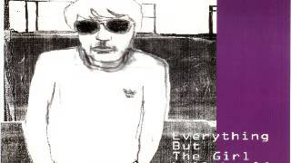 Everything But The Girl - Lullaby Of Clubland (Ben Watt Summer Storm Mix)