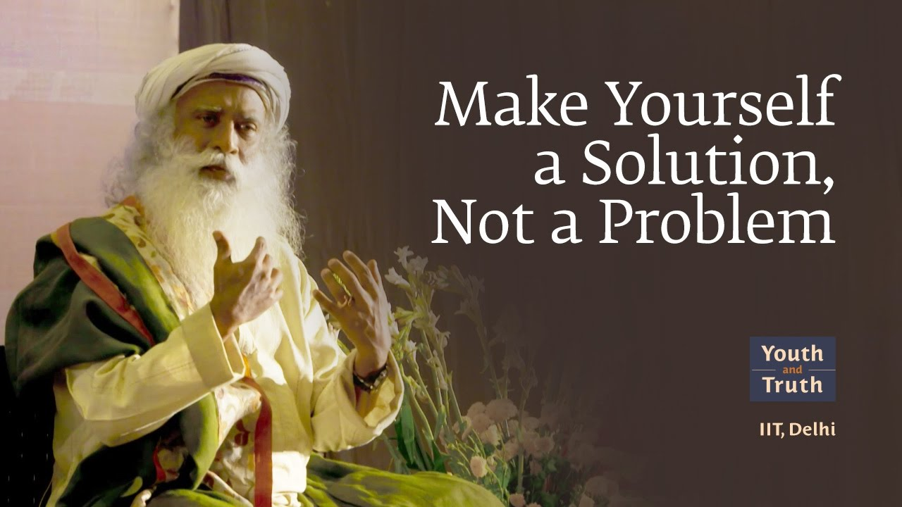 Make Yourself a Solution, Not a Problem
