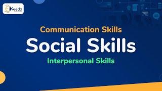 Social Skills - Interpersonal Communication Skills - Communication Skills
