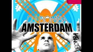 DJ Bomba - Amsterdam (Extended Mix)