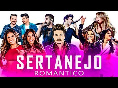 SERTANEJO ROMÂNTICO 2019 - TOP 30 COM AS MELHORES