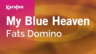 Karaoke My Blue Heaven - Fats Domino *