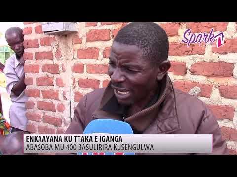 Enkayana ku ttaka lya Busoga Yunivasite; 400 boolekedde okugobebwa