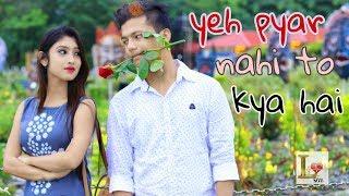 Yeh Pyar Nahi To Kya Hai || New age love story   - YouTube