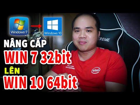 Cách dễ nhất để nâng Win 7 32bit lên Win 10 64bit