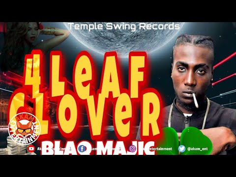 Blaq Majic - 4 Leaf Clover [Street Points Riddim] March 2019
