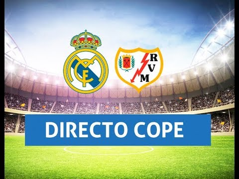 Real Madrid vs Rayo Vallecano EN DIRECTO CADENA COPE (OFICIAL) | Narración Manolo Lama