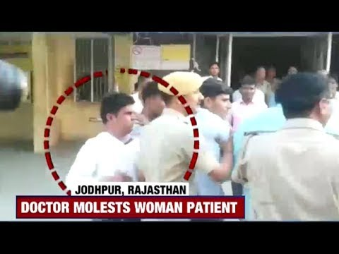 Jodhpur: Doctor molests female patient, flees after video of his misdeed goes viral