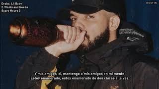 Drake ⥈ Wants and Needs Ft Lil Baby «Subtitulado Español»