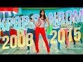 KPOP RANDOM DANCE CHALLENGE 2008 2015