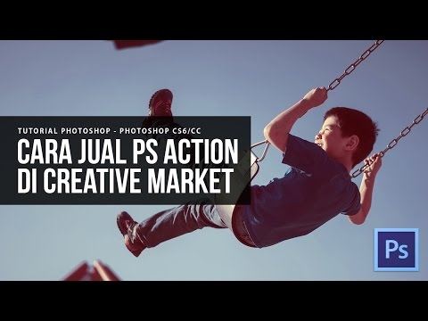Tutorial Photoshop | Cara Jual Photoshop Action Di Creative Market | Photoshop Dasar Mp3