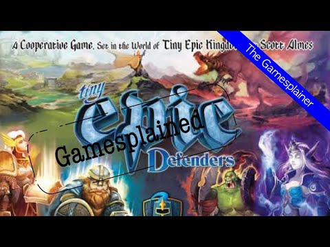 Tiny Epic Defenders Gamesplained - Introduction