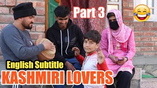 KASHMIRI LOVERS DURING HARTAL PART 3 || ULTIMATE ROUNDERS
