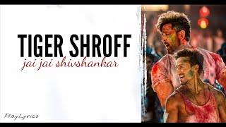 Jai Jai ShivShankar song (lyrics): War | Tiger Shroff   - YouTube