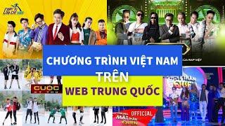 web-trung-quoc-co-show-nao-cua-viet-nam-nhung-show-viet-co-tren-bilibili