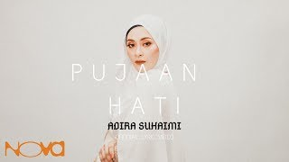 Pujaan Hati Kanda OST   Pujaan Hati (ADIRA SUHAIMI) Official Lyric Video