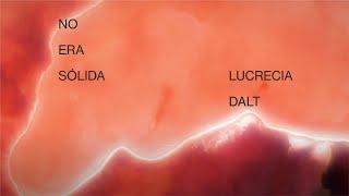 LUCRECIA DALT - NO ERA SÓLIDA
